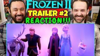 FROZEN 2 | TRAILER #2 - REACTION!!!