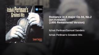 Romance in A major Op.94, No.2 (arr.Kreisler) (1995 Remastered Version)