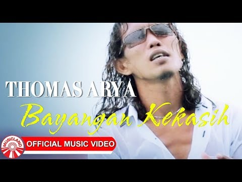 Thomas Arya - Bayangan Kekasih [Official Music Video HD]