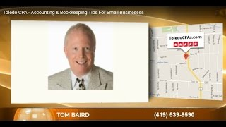 Toledo CPA - Accounting & Bookkeeping Tips For Small Businesses
