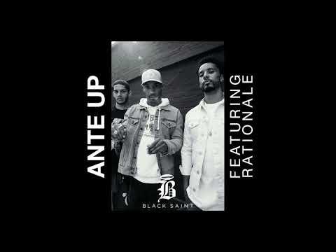 Black Saint - Ante Up feat. Rationale