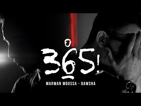 Marwan Mousa Ft. Dawsha - 365   دوشة - مروان موسى