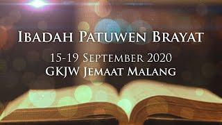 Ibadah Patuwen Brayat 15-19 September 2020