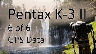 Pentax к-3 II і відео інструкція 6: GPS-навігатор