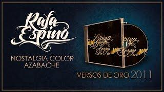 Rafa Espino - Nostalgia color azabache (Versos de oro 2011)