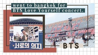 BTS LOVE YOURSELF WORLD TOUR IN BANGKOK [VLOG + BTS SOLO & ENCORE]