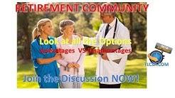 Retirement Community: Retirement Community settings (advantages & Disadvantages)