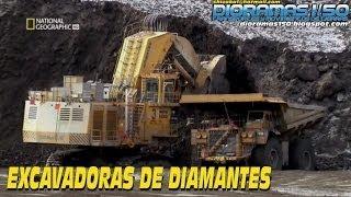 SUPERESTRUCTURAS- Excavadoras de Diamantes (National Geographic)