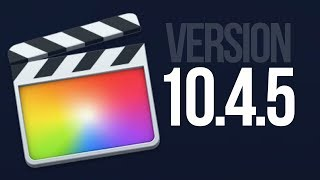 How to update to Final Cut Pro version 10.4.5 | Mac | FCPX
