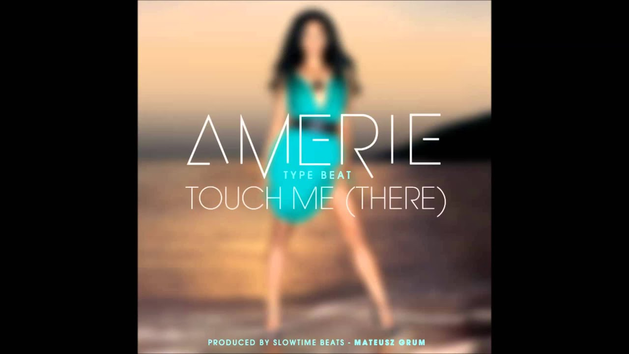 *SOLD* Amerie (Type Beat) - Touch Me (There) prod. by ...
