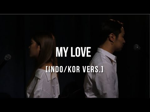 [Cover-Indonesian/Korean] MY LOVE  (내 사랑) - LEE HI (WITH MICHIMOMO)