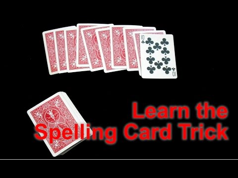 How to Perform the Spelling Card Trick
