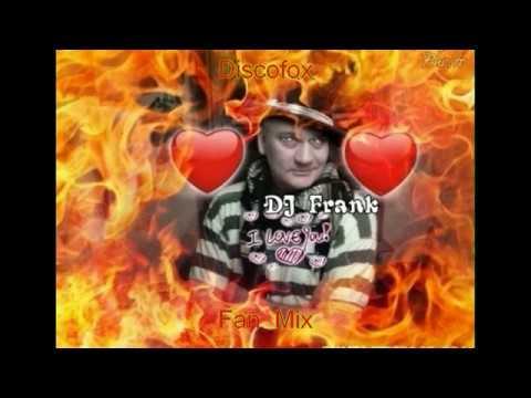 Discofox  -   Fan Mix (DJ  Frank)