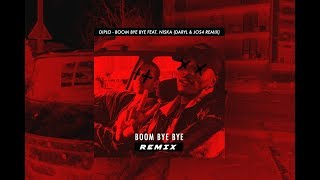 DIPLO & NISKA - BOOM BYE BYE {J0S4 & Daryl Di Kar Remix}