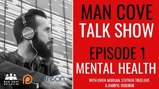 The state of men's mental health - The MCW Talk Show - Episode 1 - Mental Health Podcast