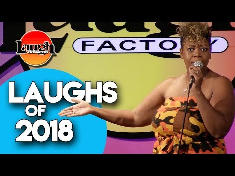 Laughs of 2018   Stand Up Compilation   Laugh Factory Stand Up Comedy
