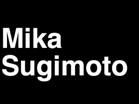 How to Pronounce Mika Sugimoto Japan Silver Medal Women's Judo London 2012 Olympics Video