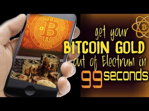 Get Bitcoin Gold Out Of Electrum In 99 Seconds