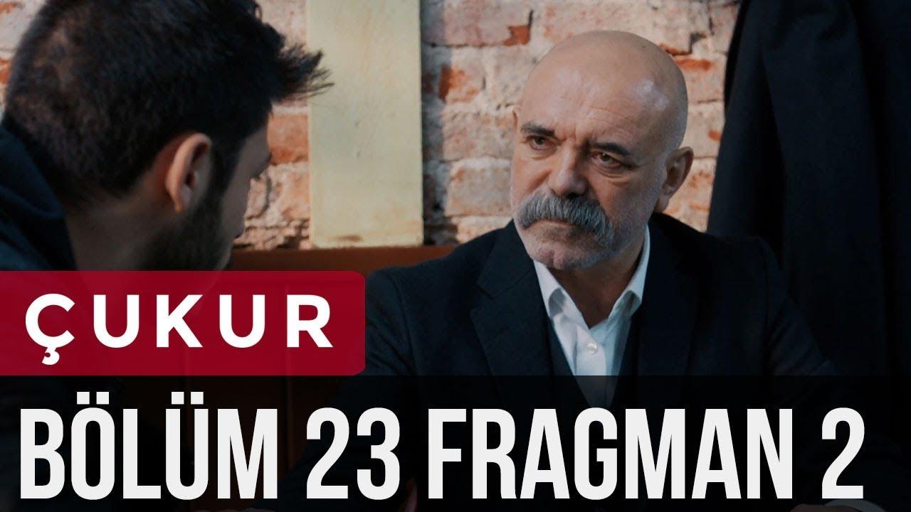 Çukur 23. Bölüm 2. Fragman