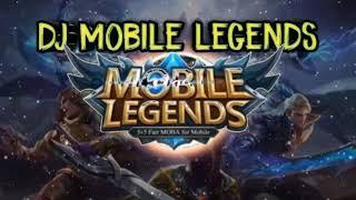 Dj 🎶🎶Mobile Legends    Remix Tik Tok Viral