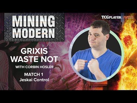 [MTG] Mining Modern - Grixis Waste Not | Match 1 VS Jeskai Control
