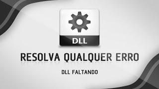 Como corrigir todos os erros de DLL em jogos - INFÁLIVEL