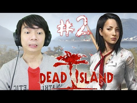 Zombie Dimana Mana - Dead Island - Indonesia Gameplay Part 2