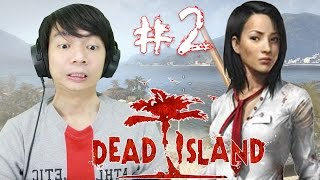 Zombie Dimana Mana - Dead Island - Indonesia Gameplay Part 2