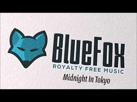 BlueFoxMusic - Midnight In Tokyo (Original Version)