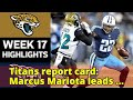 Titans report card: Marcus Mariota leads charge, defense forces 4 turnovers vs. Jaguars