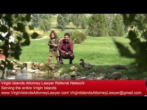Virgin Islands Attorney Lawyer Referral Network -Lots of Specialties