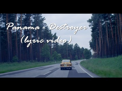 Panama - Destroyer (lyric video)