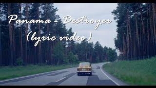 Download Panama - Destroyer (lyric video) Mp3