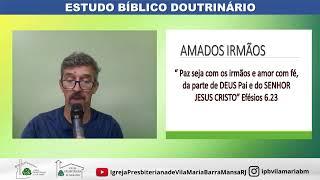 ESTUDO BÍBLICO - A IGREJA E AS DOUTRINAS DAS CARTAS DO NOVO TESTAMENTO
