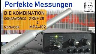 #MESSMIKROFON #VORVERSTÄRKER PERFEKT KOMBINIERT | Sonarworks XREF 20 & Monacor MPA-102 im Messlabor