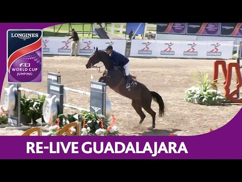 Re-Live   Guadalajara   Longines FEI World Cup™ Jumping 2016/17 NAL   1,45m presented by Banorte