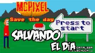 (McPixel Gameplay) el vídeo juego mas loco de pc  Gameplay