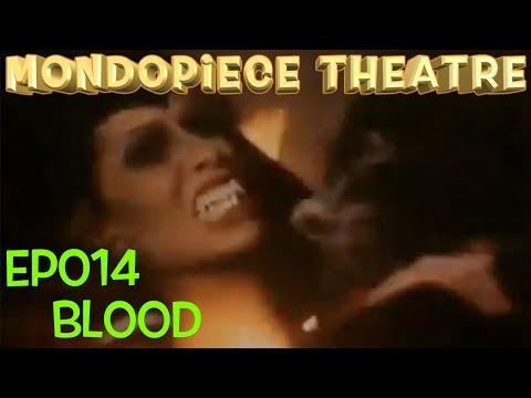 Blood - Mondopiece Theatre