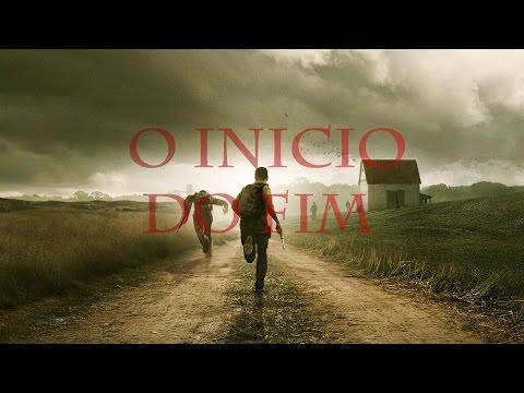 Trailer do filme O Início do Fim