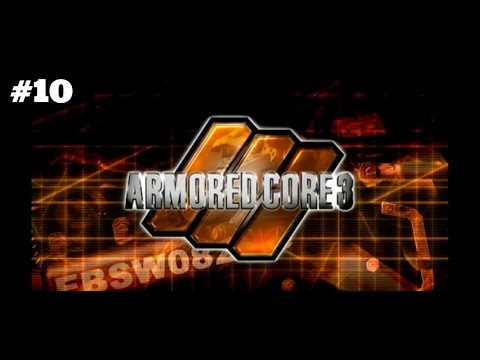 Massive MT, moonlight blade, and system override. Lets Play Armored Core 3 part 10 Finale