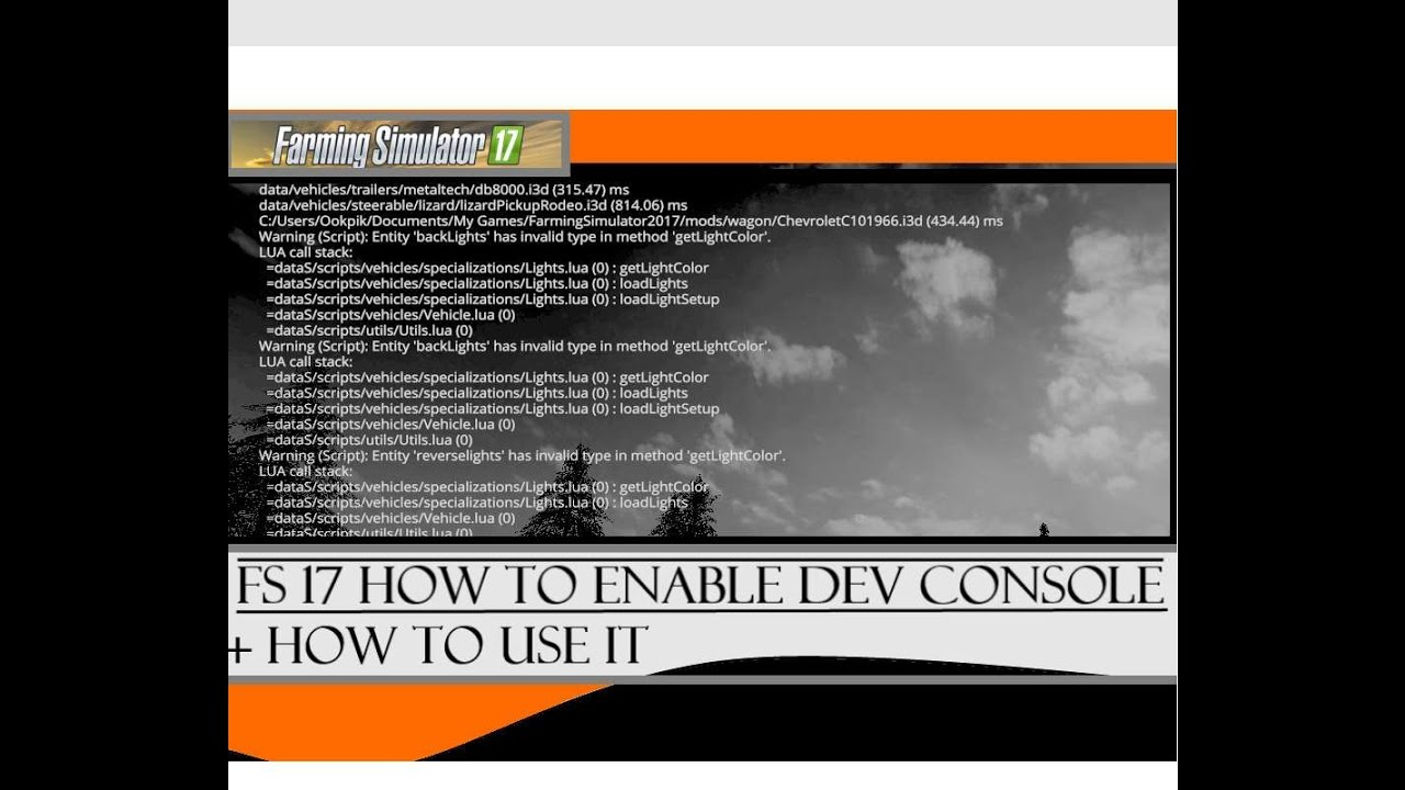 Farming Simulator 2017 How to Enable Dev Console Tutorial