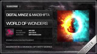 Digital Mindz & Madshifta - World Of Wonders (Official HQ Preview)