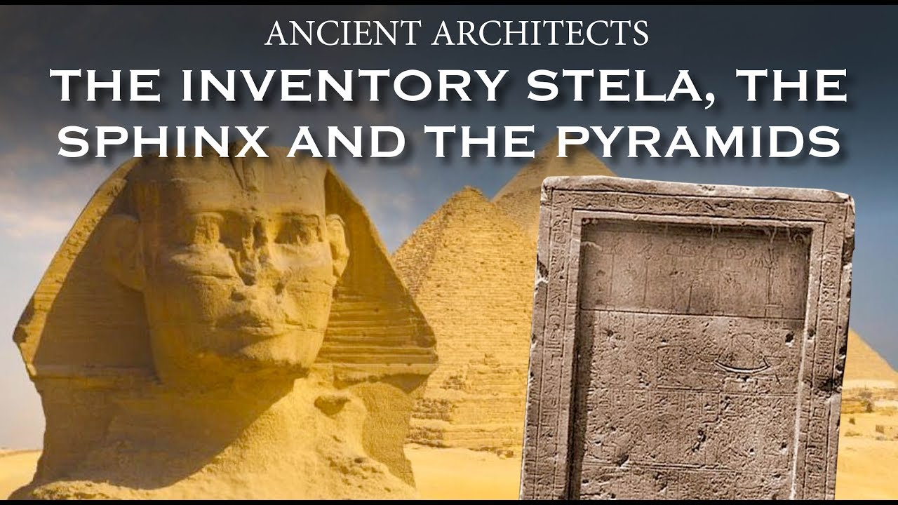 The Inventory Stela, the Sphinx and the Great Pyramid | Ancient ...