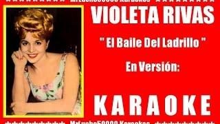 Violeta Rivas - El Baile Del Ladrillo ( KARAOKE DEMO Nº 01 + COROS )