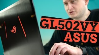 Asus GL502VY: все ради скорости