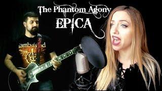 The Phantom Agony Epica COVER collaboration