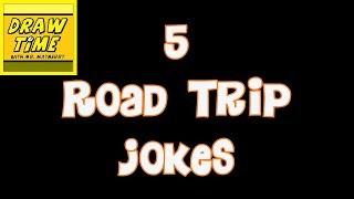 5 ROAD TRIP JOKES