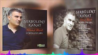 Serbülent Kanat - Xane Meke - (Official Audıo)