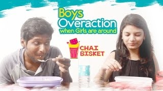 How Boys Behave When Girls are Around | Chai Bisket