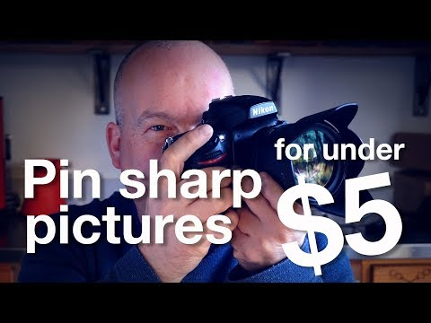 How to get TACK SHARP images for LESS than $5!